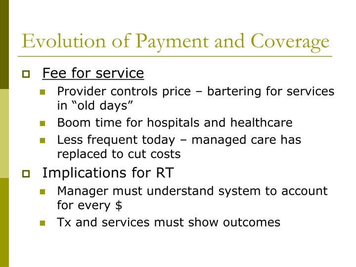 Evolution of Payment and Coverage
