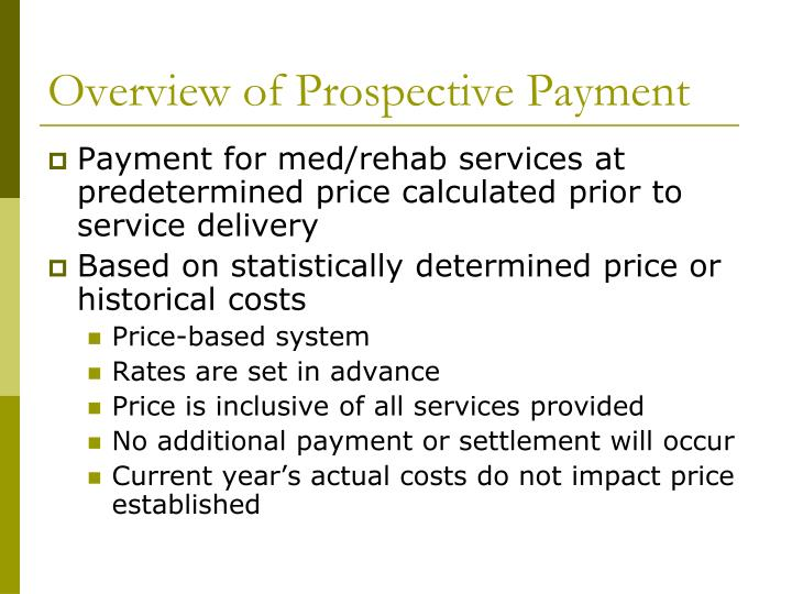 Overview of Prospective Payment