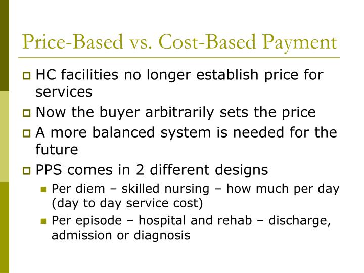 Price-Based vs. Cost-Based Payment