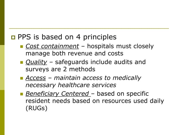 PPS is based on 4 principles