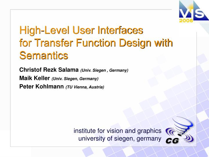 High level user interfaces for transfer function design with semantics