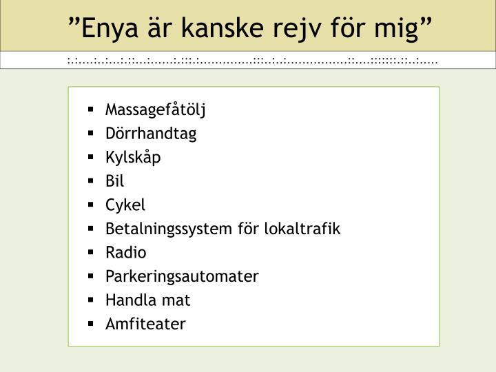 """""""Enya är kanske rejv för mig"""""""