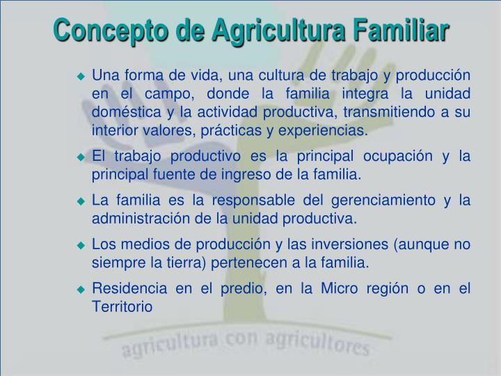 Concepto de Agricultura Familiar