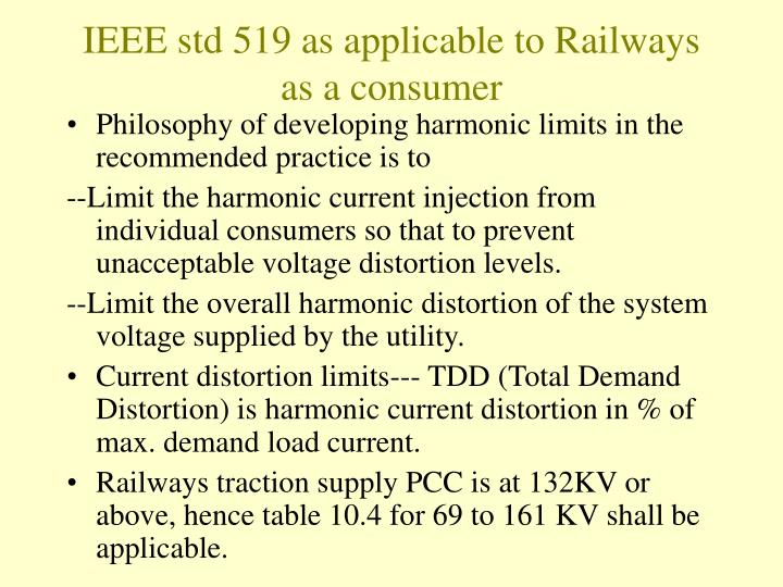 IEEE std 519 as applicable to Railways as a consumer