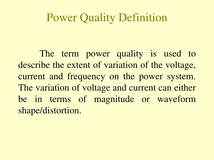 Power Quality Definition