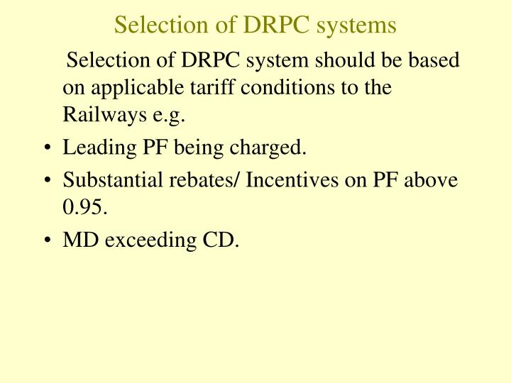 Selection of DRPC systems