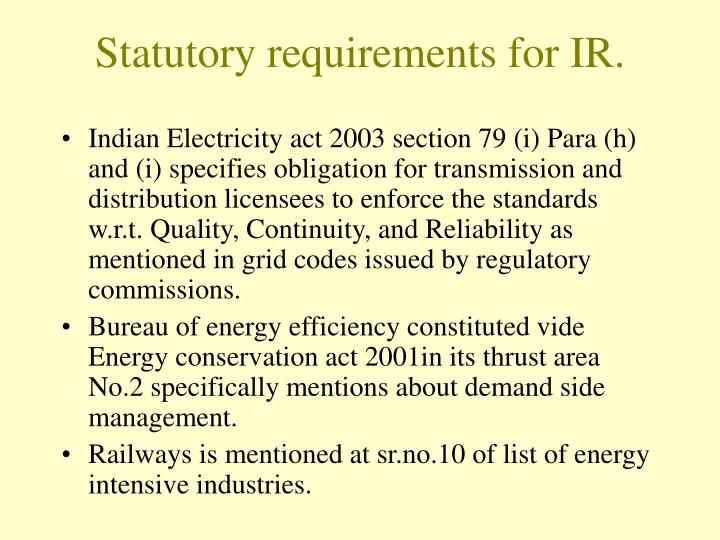 Statutory requirements for IR.