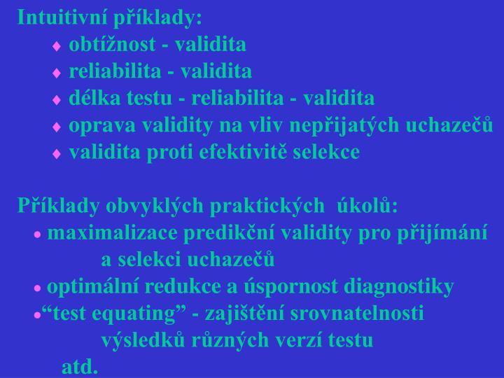 Intuitivní příklady: