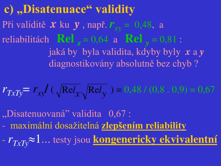 "c) ""Disatenuace"" validity"