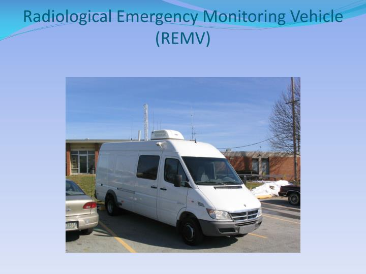 Radiological Emergency Monitoring Vehicle (REMV)