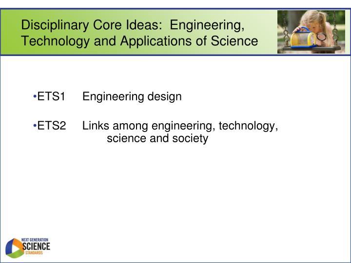 Disciplinary Core Ideas:  Engineering,