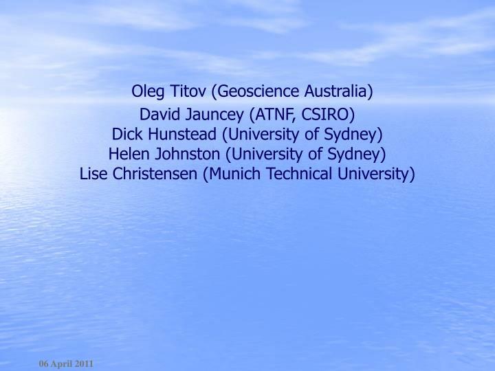 Oleg Titov (Geoscience Australia)