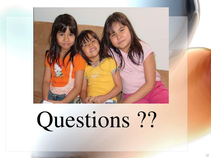 Questions ??