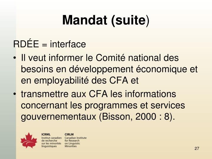 Mandat (suite