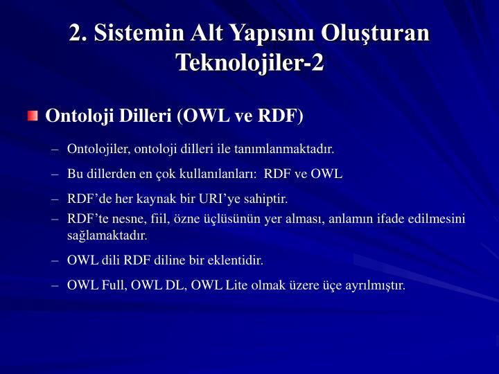 2. Sistemin Alt Yapısını Oluşturan Teknolojiler-2