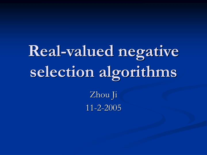 Real valued negative selection algorithms