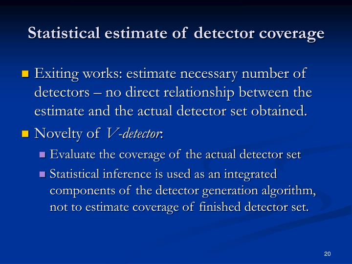 Statistical estimate of detector coverage