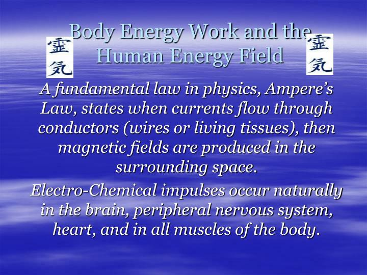 Body Energy Work and the Human Energy Field