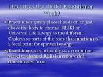 how does the reiki practitioner work