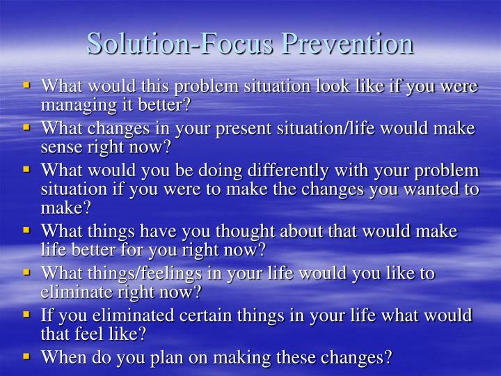 Solution-Focus Prevention