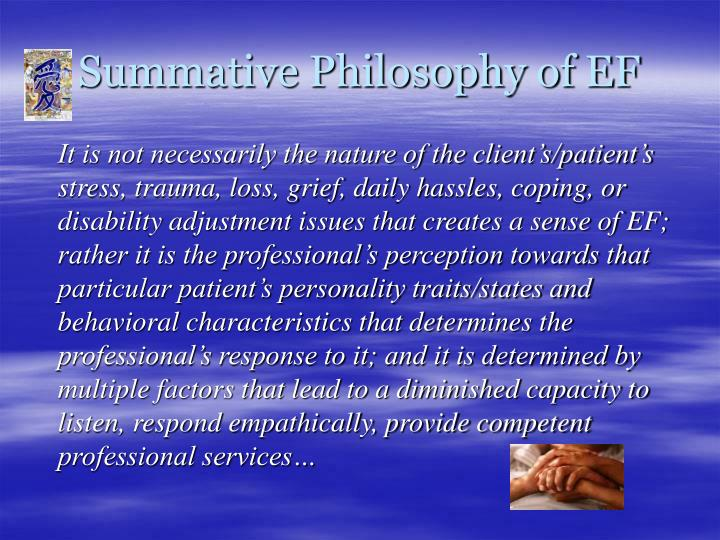 Summative Philosophy of EF