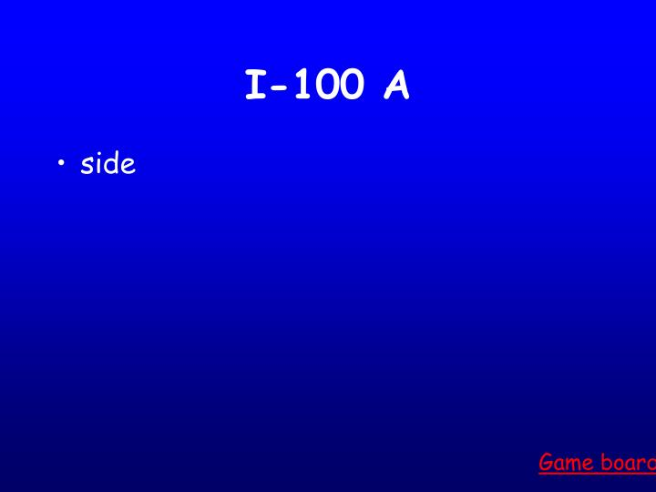 I-100 A