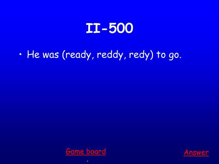 II-500
