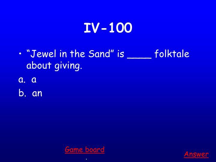 IV-100