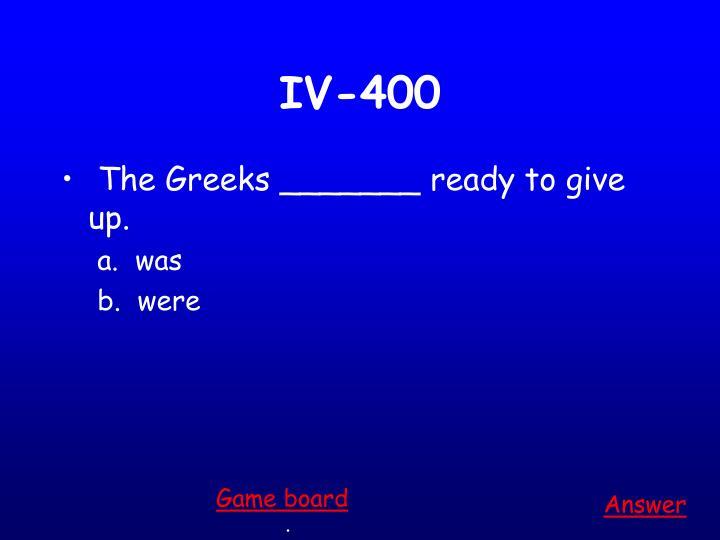 IV-400