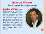 bradley witham an expert businessman