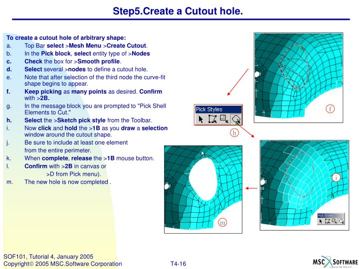 Step5.Create a Cutout hole.