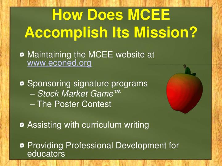 How does mcee accomplish its mission