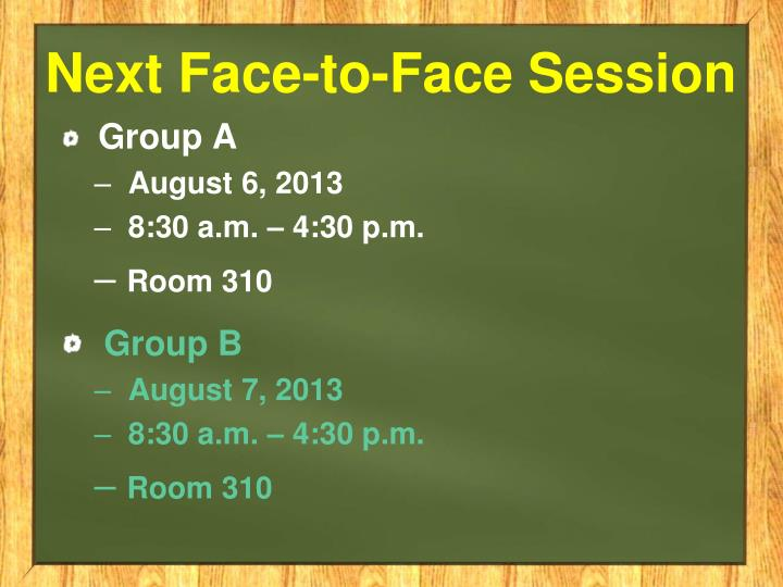Next Face-to-Face Session