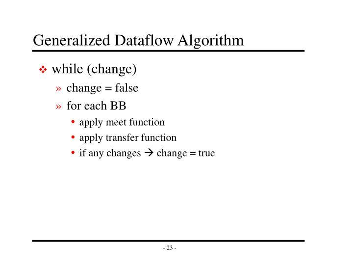 Generalized Dataflow Algorithm