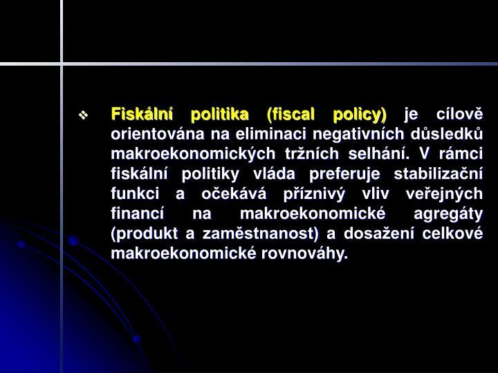 Fiskální politika (fiscal policy)