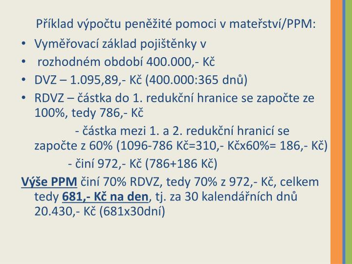 Příklad výpočtu peněžité pomoci v mateřství/PPM: