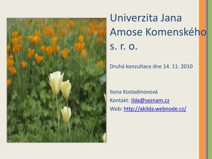 Univerzita Jana Amose Komenského s. r. o.