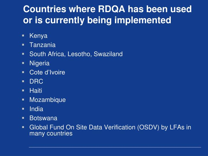 Countries where RDQA has been used or is currently being implemented