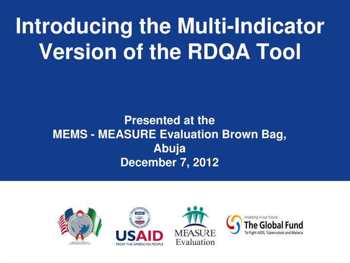 Introducing the multi indicator version of the rdqa tool