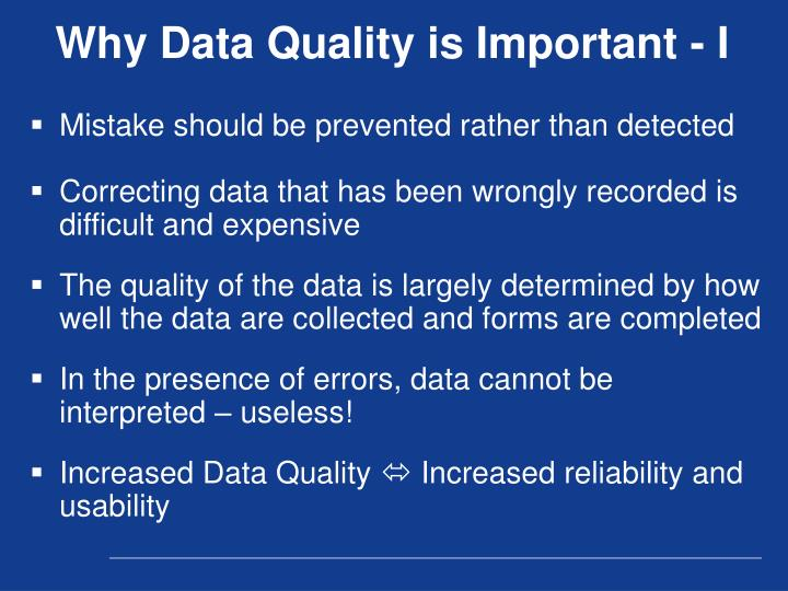 Why Data Quality is Important - I