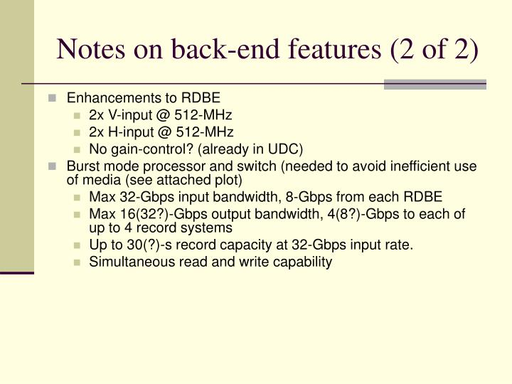 Notes on back-end features (2 of 2)