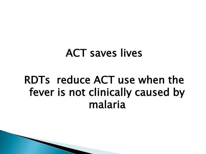 ACT saves lives