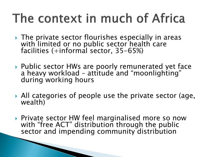 The context in much of Africa