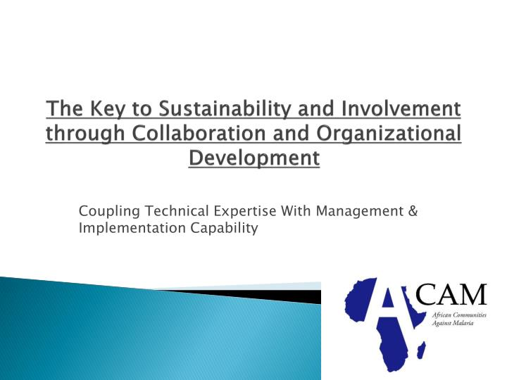 The Key to Sustainability and