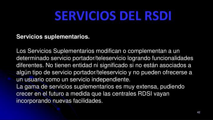 Servicios suplementarios.