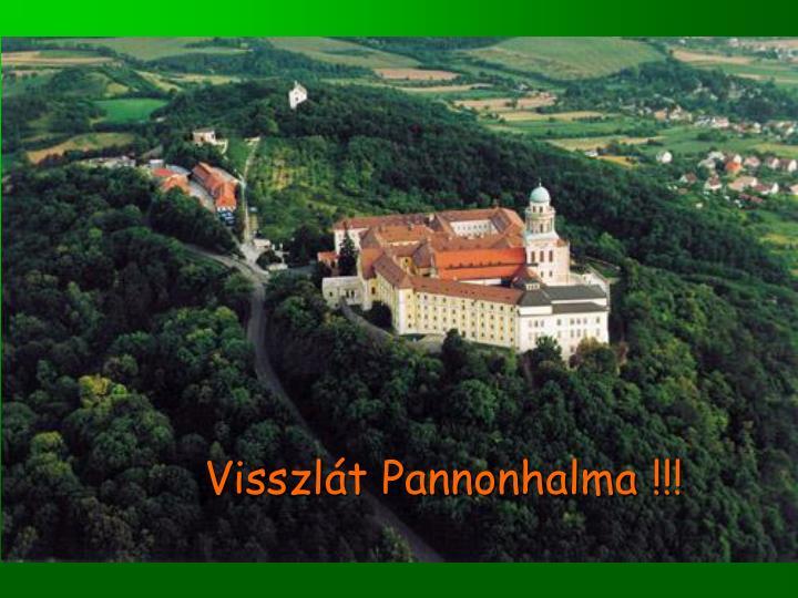 Visszlát Pannonhalma !!!