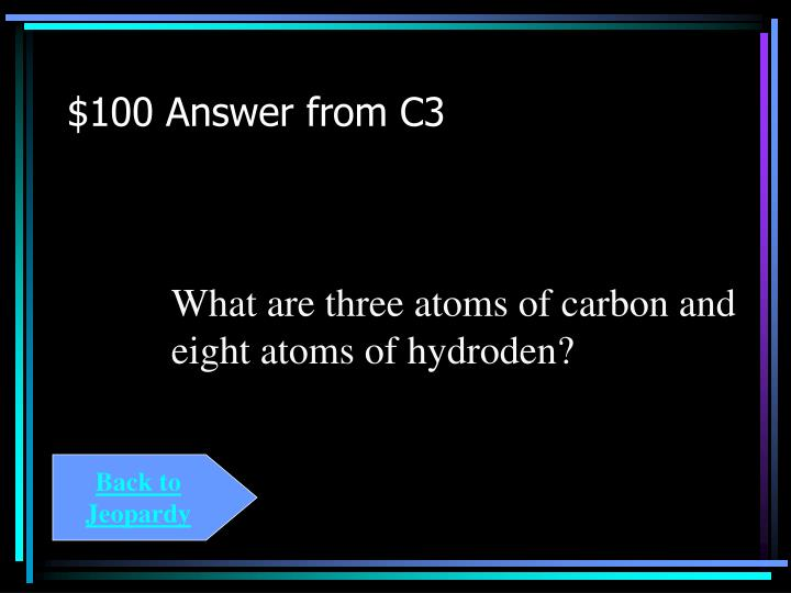 $100 Answer from C3