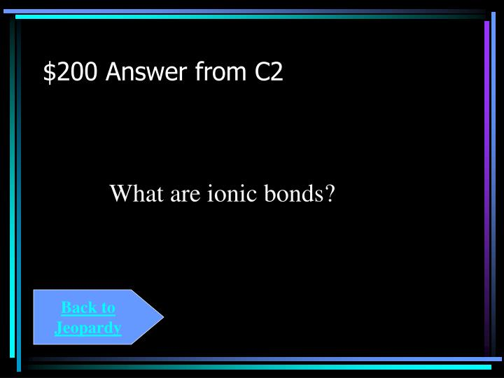$200 Answer from C2