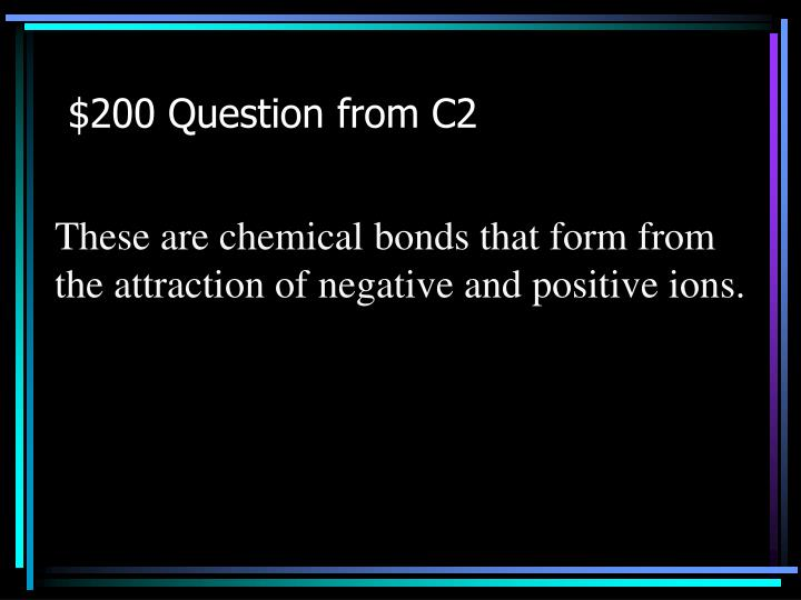 $200 Question from C2