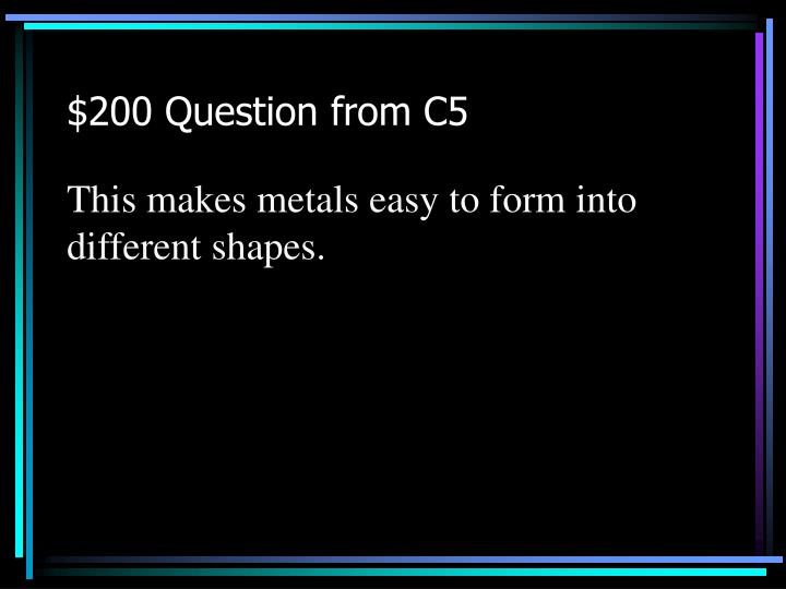 $200 Question from C5
